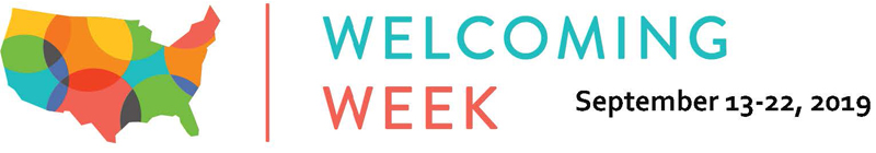 Welcoming Week September 13-22, 2019